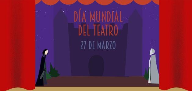 Día Mundial del Teatro 2020