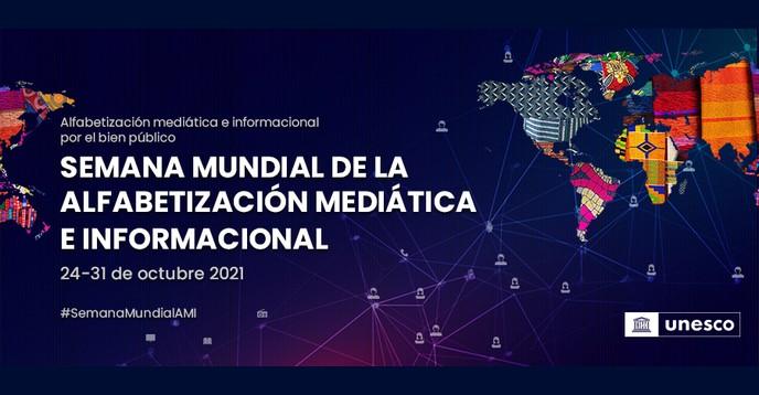 Semana mundial de la alfabetización mediática e informacional 2021